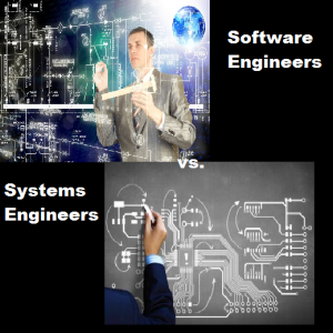 Software Engineers vs. Systems Engineers